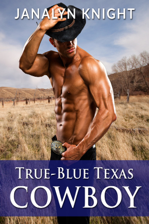 True-Blue Texas Cowboy