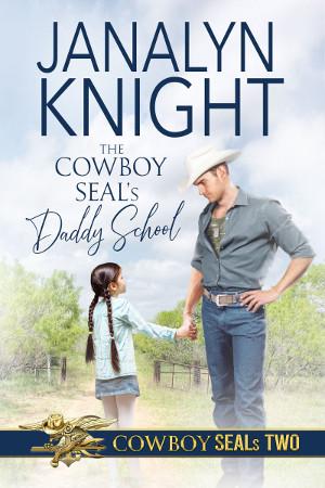 The Cowboy SEAL's Daddy School